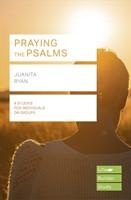 Lifebuilder: Praying the Psalms