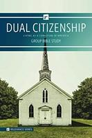 Dual Citizenship Group Bible Study