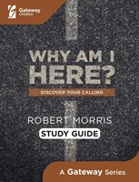 Why Am I Here? Study Guide