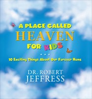 Place Called Heaven for Kids, A (Hard Cover)