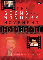The Signs And Wonders Movement Exposed DVD
