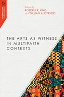 The Arts as Witness in Multifaith Contexts (Paperback)