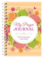My Prayer Journal: Conversations with God (Spiral Bound)
