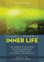 Towards a Powerful Inner Life