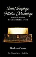Secret Sayings, Hidden Meanings