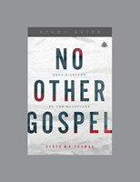 No Other Gospel Study Guide
