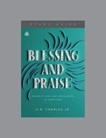 Blessing and Praise Study Guide