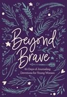 Beyond Brave (Hard Cover)