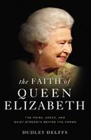 The Faith of Queen Elixabeth (Hard Cover)