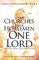 Seven Churches, Four Horsemen, One Lord