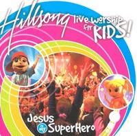 Hillsong Kids - Jesus is My Superhero CD (CD-Audio)