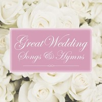 Great Wedding Songs & Hymns CD