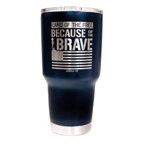 Because of the Brave Stainless Steel Tumbler (General Merchandise)