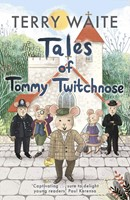 Tales of Tommy Twitchnose