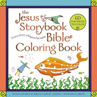 The Jesus Storybook Bible Colouring Book