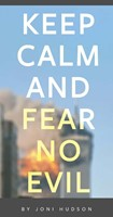 Keep Calm and Fear No Evil Tract