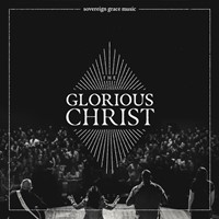 The Glorious Christ (Live) CD