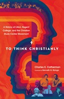 To Think Christianly (Hard Cover)