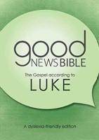 GNB The Gospel of Luke (Dyslexia Friendly)
