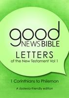 GNB The New Testament Letters, Volume 1 (Dyslexia Friendly) (Paperback)