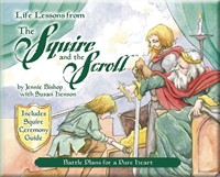 Life Lessons from the Squire and the Scroll (Paperback)