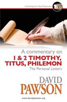 Commentary on 1 & 2 Timothy, Titus, Philemon, A