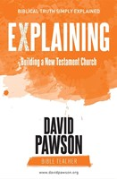 Explaining Building a New Testament Church