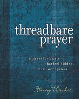 Threadbare Prayer (Hard Cover)