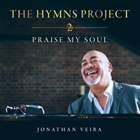 Hymns Project 2: Praise My Soul CD