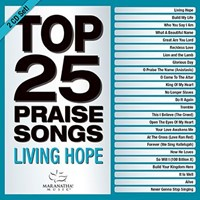 Top 25 Praise Songs: Living Hope CD