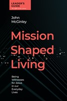 Mission-Shaped Living Leaders Guide