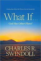 What If . . . God Has Other Plans?