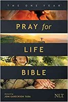 The NLT One Year Pray for Life Bible (Softcover) (Paperback)