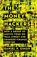 The Money Hackers (Hard Cover)