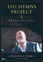 Hymns Project 2: Praise My Soul Piano-Vocal Scores