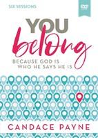 You Belong Video Study