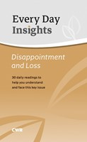 Every Day Insights: Disappointment and Loss