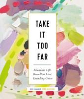 Take it Too Far (Hard Cover)