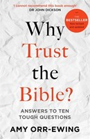 Why Trust the Bible? Revised and Updated Edition