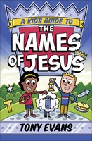 Kid's Guide to the Names of Jesus, A (Paperback)