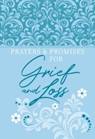 Prayers and Promises for Grief and Loss (Imitation Leather)