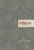 Passion Translation New Testament 2020 Edition, Floral