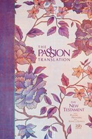 Passion Translation New Testament 2020 Edition, Peony