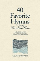 40 Favorite Hymns for the Christian Year (Hard Cover)