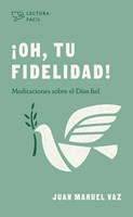 ¡Oh, tu fidelidad! (Paperback)