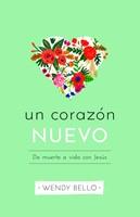 Un nuevo corazón (Paperback)