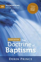 The Doctrine of Baptisms Study Edition