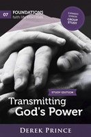 Transmitting God's Power Study Edition