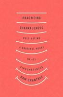 Practicing Thankfulness (Paperback)