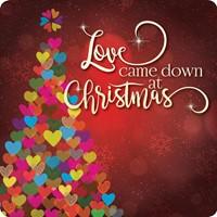 Love Came Down at Christmas Coaster